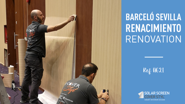 Barceló Sevilla Renacimiento hotel renovation with Cover Styl'® adhesive coverings -